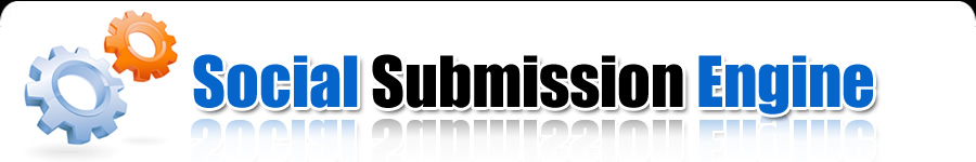 Social Submission Engine - Submit your website to the best
